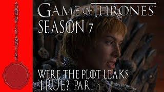 Were the Game of Thrones season 7 plot leaks true?