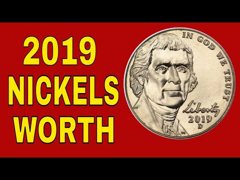 How Valuable Can A 2019 Nickel Be?