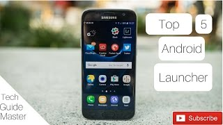 Top 5 Best Android Launcher of 2017?