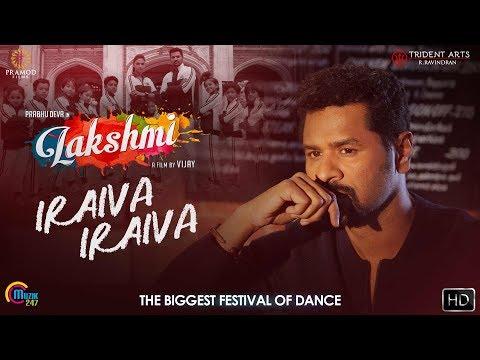 Lakshmi | Iraiva Iraiva | Tamil Song | Prabhu Deva, Ditya Bhande, Aishwarya Rajesh | Vijay | Sam CS