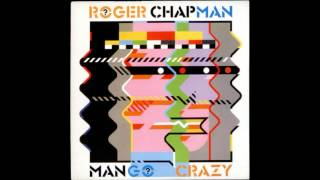 Roger Chapman - Turn It Up Load ( Mango Crazy ) 1983