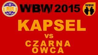 KAPSEL vs CZARNA OWCA @ WBW 2015 el.6 @ bitwa freestyle