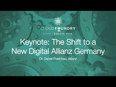 Keynote: The Shift to a New Digital Allianz Germany - Dr. Daniel Poelchau, Allianz