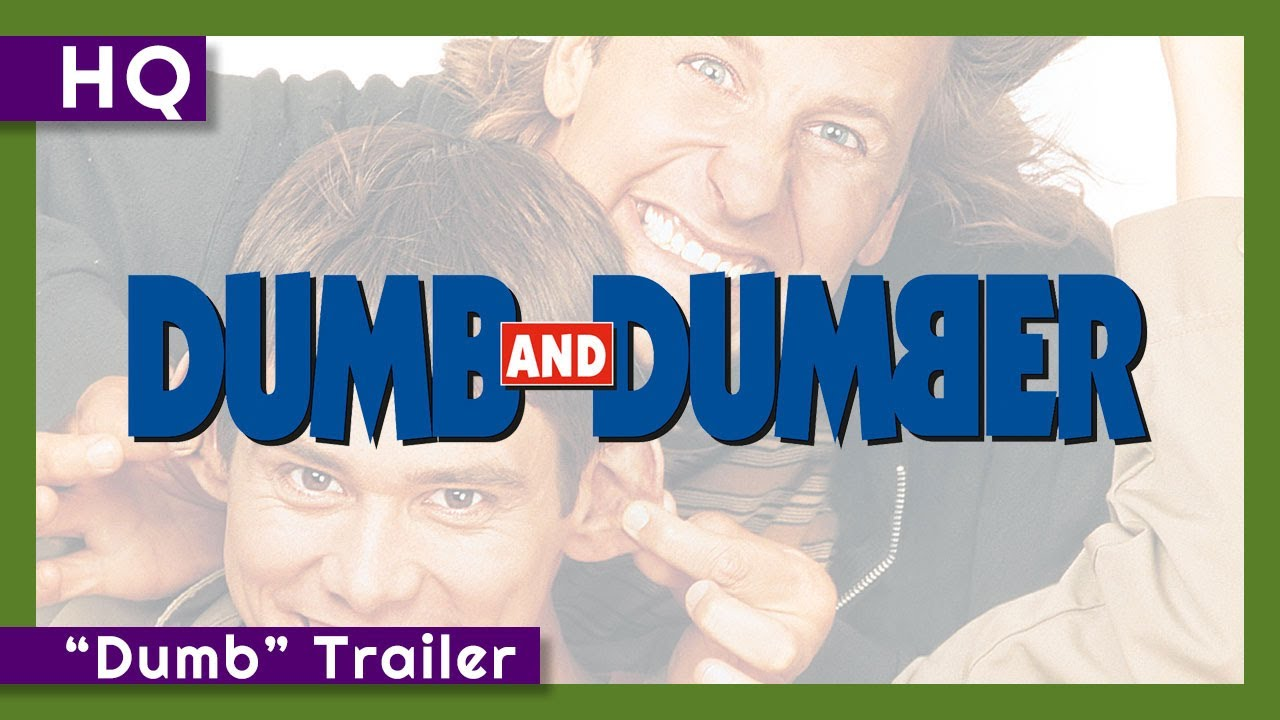 "Dumb and Dumber (1994) ""Dumb"" Trailer"