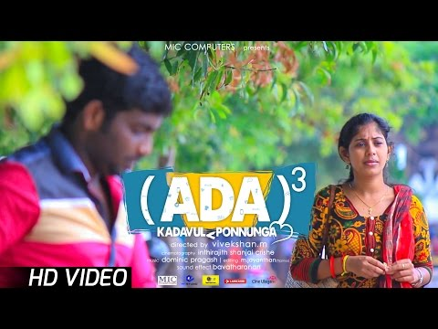 ADA ADA ADA - New Tamil Comedy Short Film 2017 || with English Subtitles