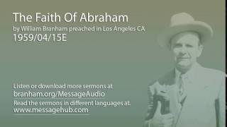 The Faith Of Abraham (William Branham 59/04/15E)