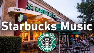 Starbucks Music Playlist 2021 - Best Coffee Shop Background Music For Studying, Work, Relax, Sleep