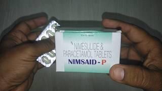 NIMSAID P Tablets review in Hindi किसी भी प्रकार का दर्द और बुखार की दवा !