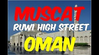 A Day in Muscat Oman - Travel Oman 2018