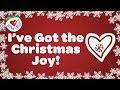 I've Got the Christmas Joy Christmas Song With Lyrics