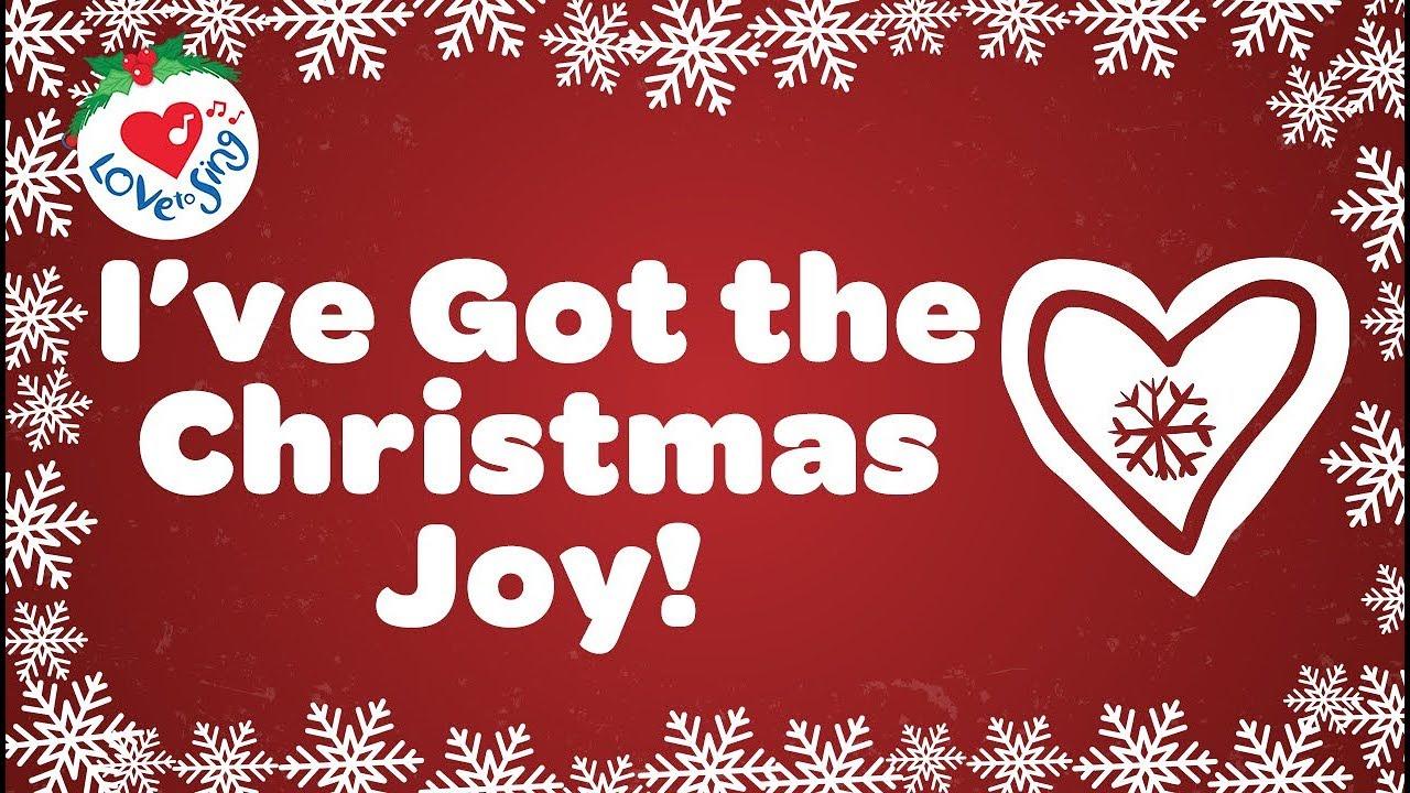 I\'ve Got the Christmas Joy Christmas Song With Lyrics - YouTube