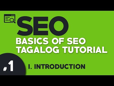 Part 1: BASIC SEO Tagalog Tutorial | INTRODUCTION | Illustra