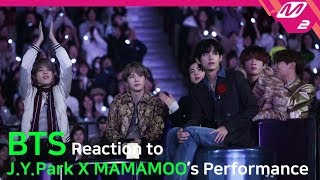 [Reaction Cam] BTS(방탄소년단) Reaction to J.Y. Park(박진영) X MAMAMOO(마마무) l 2019MAMA x M2