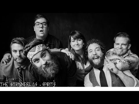 The Strumbellas - Spirits...