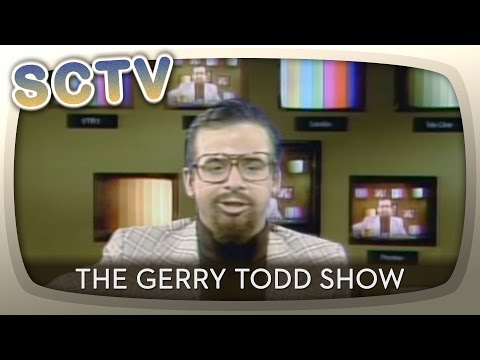SCTV  The Gerry Todd