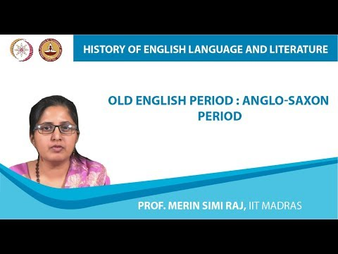 Lecture 1b - Old English period : Anglo-Saxon period