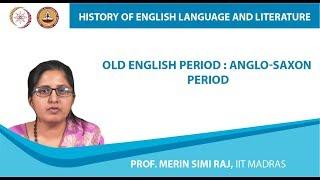 Old English period : Anglo-Saxon period