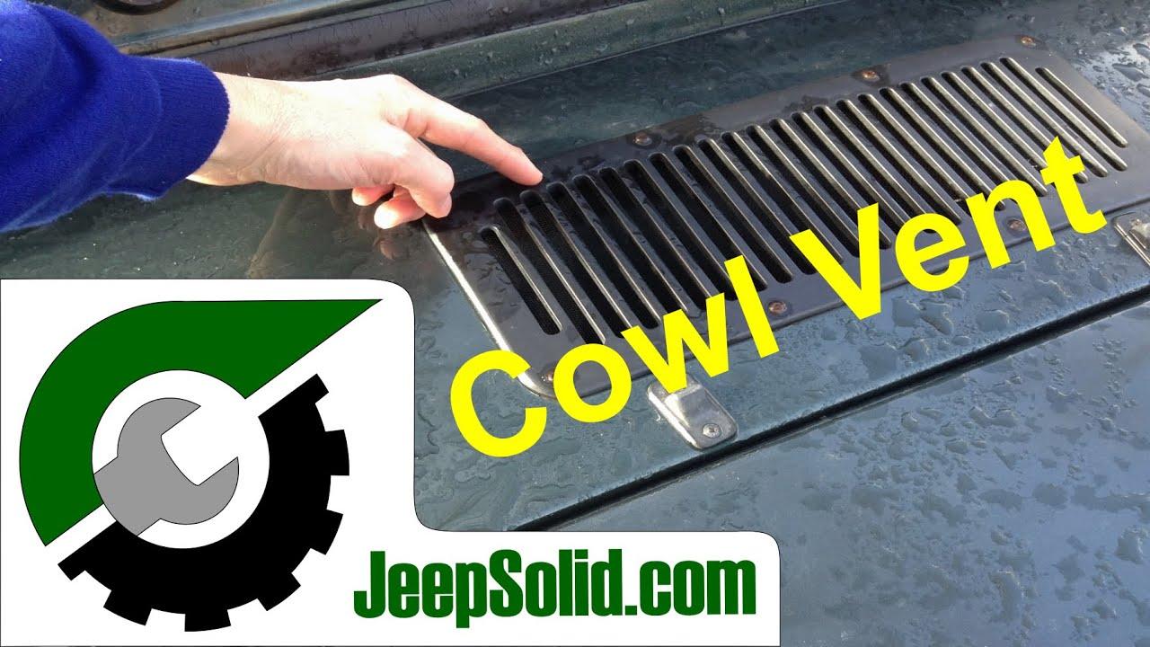 Cowl Vent Jeep Dash Leak Youtube