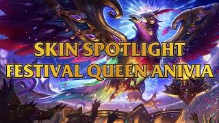 festival queen anivia skin spotlight