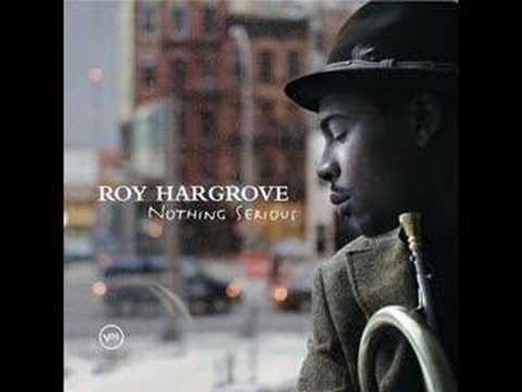 roy hargrove: nothing serious track 8