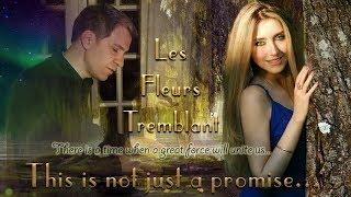 Julia Crystal & Raphael Veronese - Les Fleurs Tremblant (Official Music Video)