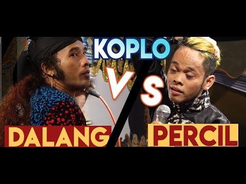 PERCIL VS DALANG KOPLO