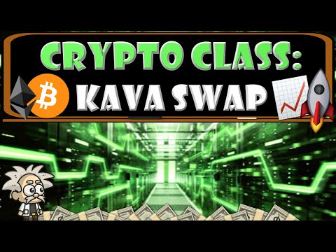 CRYPTO CLASS: KAVA SWAP | CONNECTING WORLD'S LARGEST ASSETS | ECOSYSTEMS | FINANCIAL APPLICATIONS
