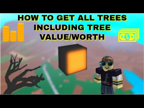 Lumber Tycoon 2 How To Get All Trees And What They Sell