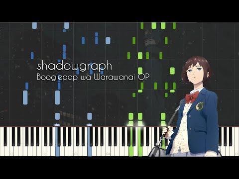 shadowgraph - Boogiepop wa Warawanai (2019) OP - Piano Arrangement [Synthesia]