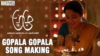 Gopala Gopala Song Making || A Aa Movie Songs || Nithin, Samantha, Trivikram - Filmyfocus.com