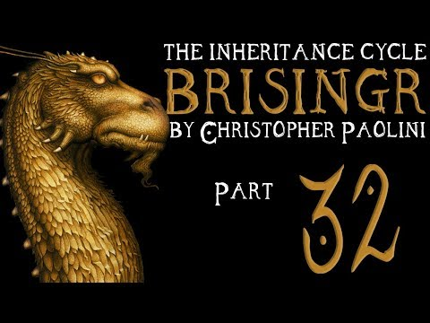 The Inheritance Cycle: Brisingr   Part 32   Chapter 35 (Book Discussion)