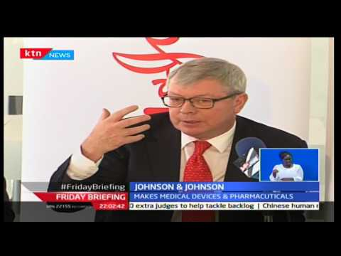Leading healthcare manufacturers Johnson and Johnson set base in Nairobi