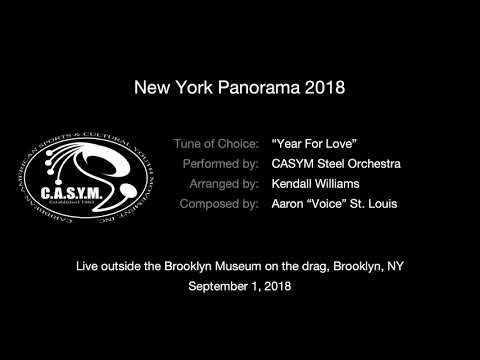 "CASYM Steel Orchestra ""Year For Love"" (NY Panorama 2018 On The Drag)"