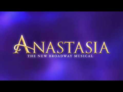 Anastasia, April 9  14, 2019 at the Academy of Music