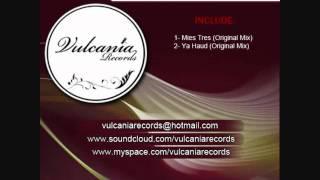 Vulcania Records [VNR006] Mies Tres EP