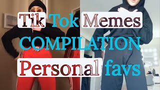Funny Tik Tok MEMES COMPILATION - My Favorites!!