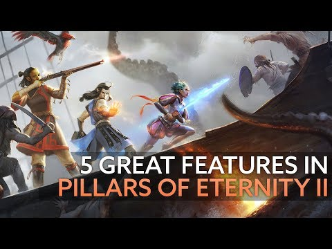 5 great new features in Pillars of Eternity II - ships, crews, companions and more