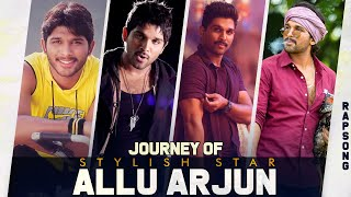 Journey of Stylish Star Allu Arjun | #AlluArjunRAPSong | A Thaman S Musical