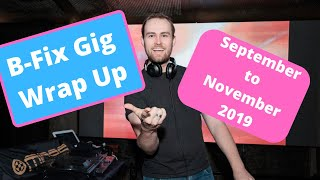 B-Fix Wrap Up | Sept-Nov 2019 | Nightclub Promo