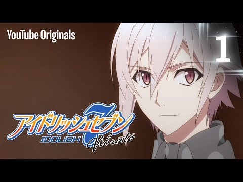 TRIGGER: before the Radiant Glory - IDOLiSH7 Vibrato (Ep 1)