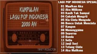 LAGU TERBAIK LAGU POP INDONESIA SPESIAL TAHUN 2000AN