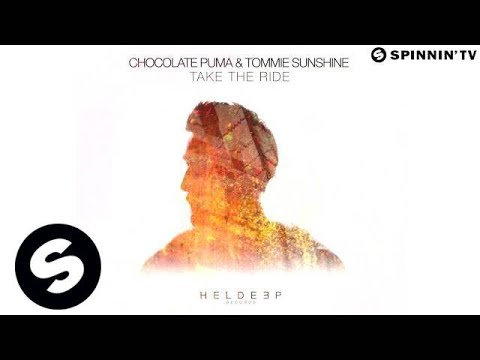 Chocolate Puma & Tommie Sunshine - Take The Ride