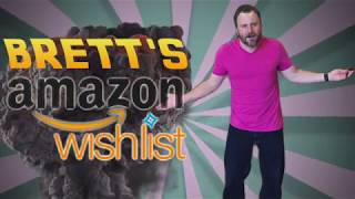 Brett's Amazon Wishlist!