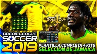 PLANTILLA JAMAICA COPA ORO 2019 DREAM LEAGUE SOCCER