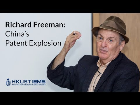 Richard Freeman: China's Patent Explosion (Lecture)