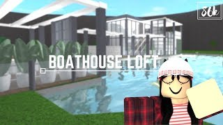Roblox: Bem-vindo a Bloxburg | Loft Boathouse (86k para loft)