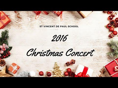 2016 St Vincent de Paul School Christmas Concert