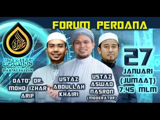 Forum Keluarga Sakinah - Dato Dr Izhar Ariff, Ustaz Abdullah Khairi & Ustaz Aswad Nasron