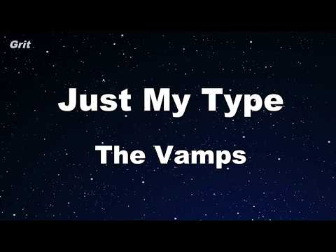 Just My Type - The Vamps Karaoke 【No Guide Melody】 Instrumental