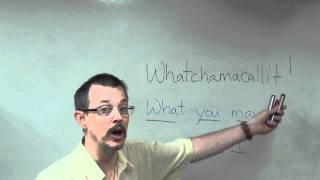 Learn Easy English Expressions: Whatchamacallit